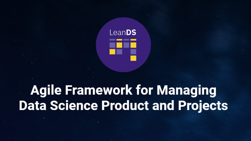 Lean Data Science: Managing Data Science products and projects