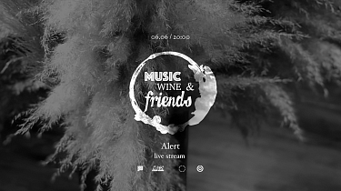 Watch Stream Session: Music, Wine & Friends /Alert