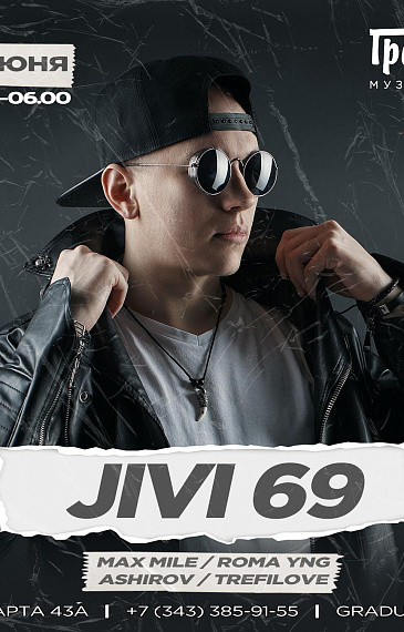 JIVI 69 - Moscow