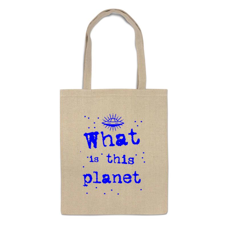 Printio Сумка Что это за планета!