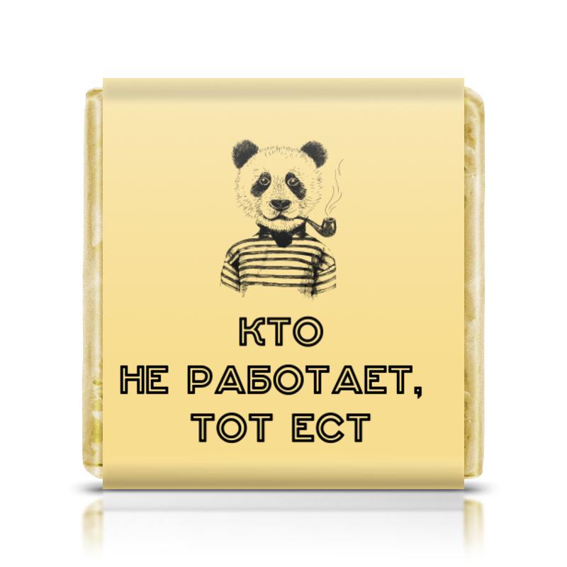 Printio Шоколадка 3,5×3,5 см Кто не работает, тот ест