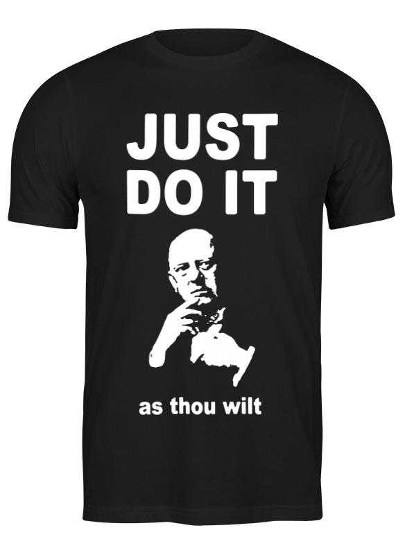 Фото - Printio Футболка классическая Just do it (as thou wilt) t weelkes hence care thou art too cruel