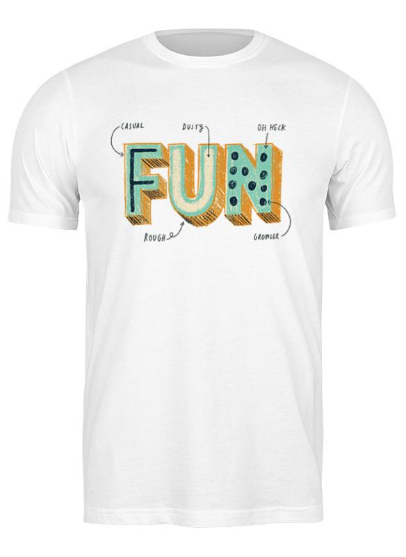 Printio Футболка классическая Fun с поясняющими надписями