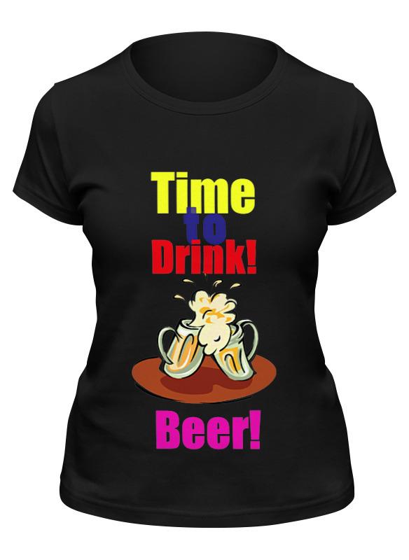 Printio Футболка классическая Time to drink beer!