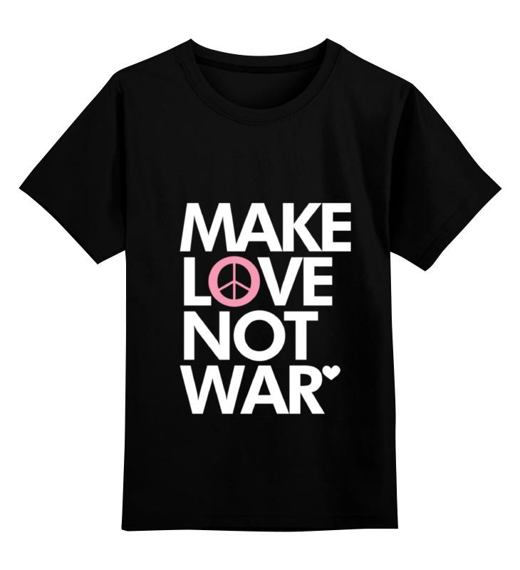printio make tea not war Printio Детская футболка классическая унисекс Make love not war