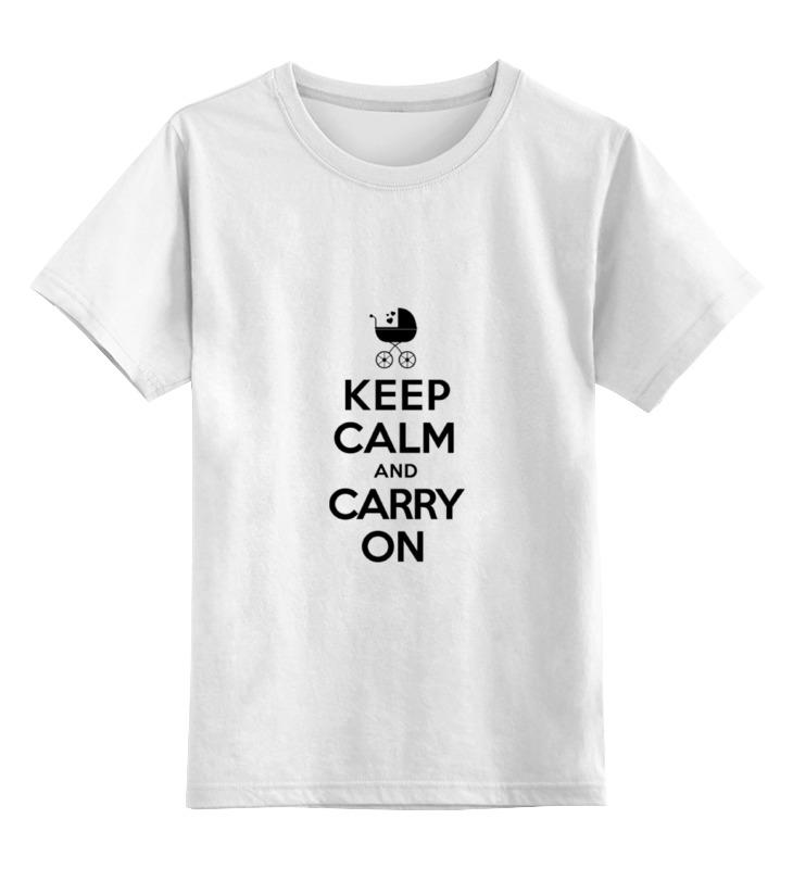 Printio Детская футболка классическая унисекс Keep calm & carry on недорого