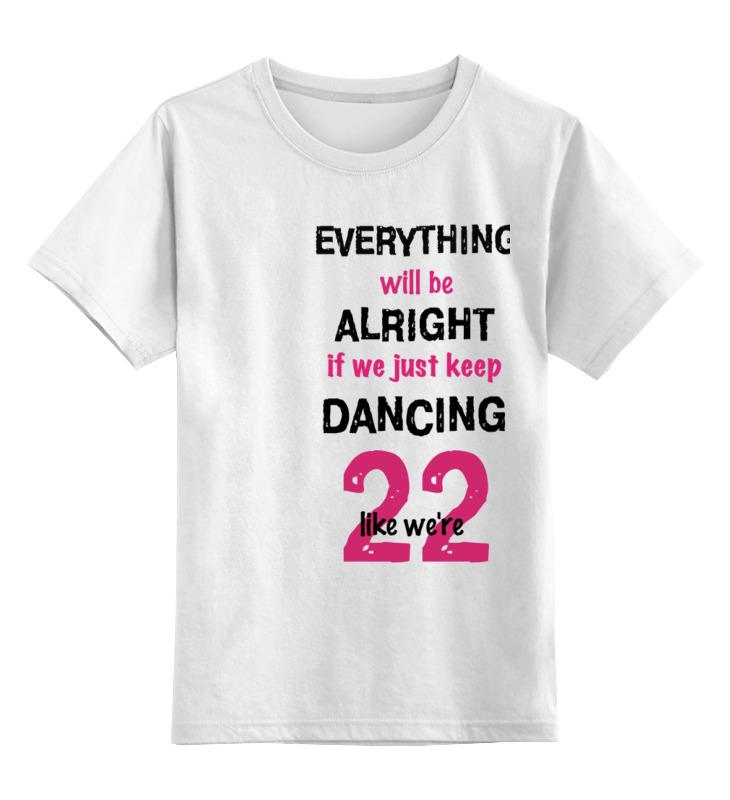 Printio Детская футболка классическая унисекс Taylor swift 22 printio футболка классическая тейлор свифт taylor swift
