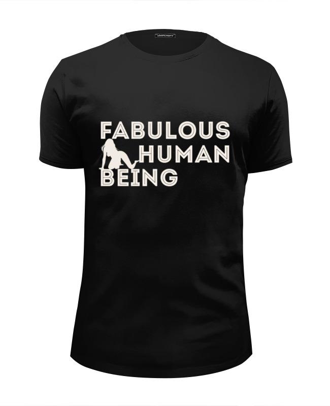 Printio Футболка Wearcraft Premium Slim Fit fabulous human being printio футболка wearcraft premium slim fit fabulous human being