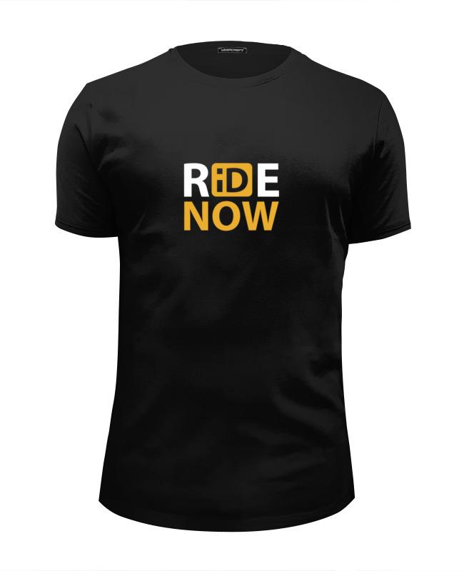 Printio Футболка Wearcraft Premium Slim Fit Ride-now. для любителей активных видов спорта!