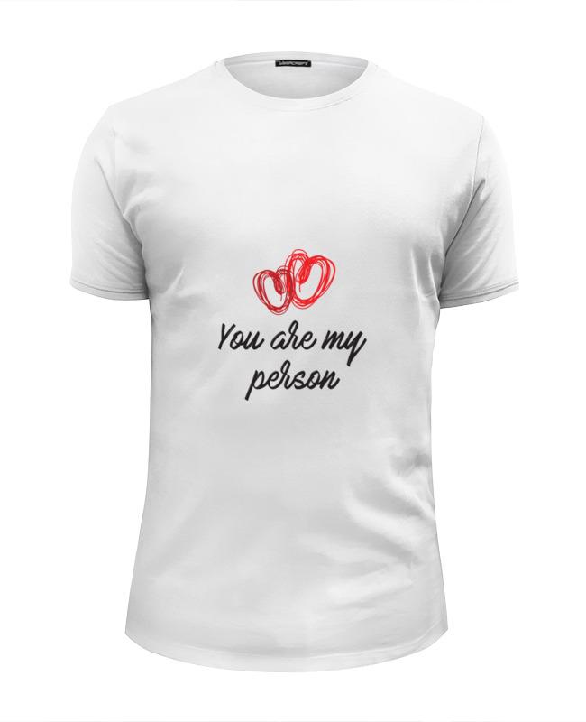 Фото - Printio Футболка Wearcraft Premium Slim Fit You are my person printio футболка wearcraft premium slim fit ты мой вирус