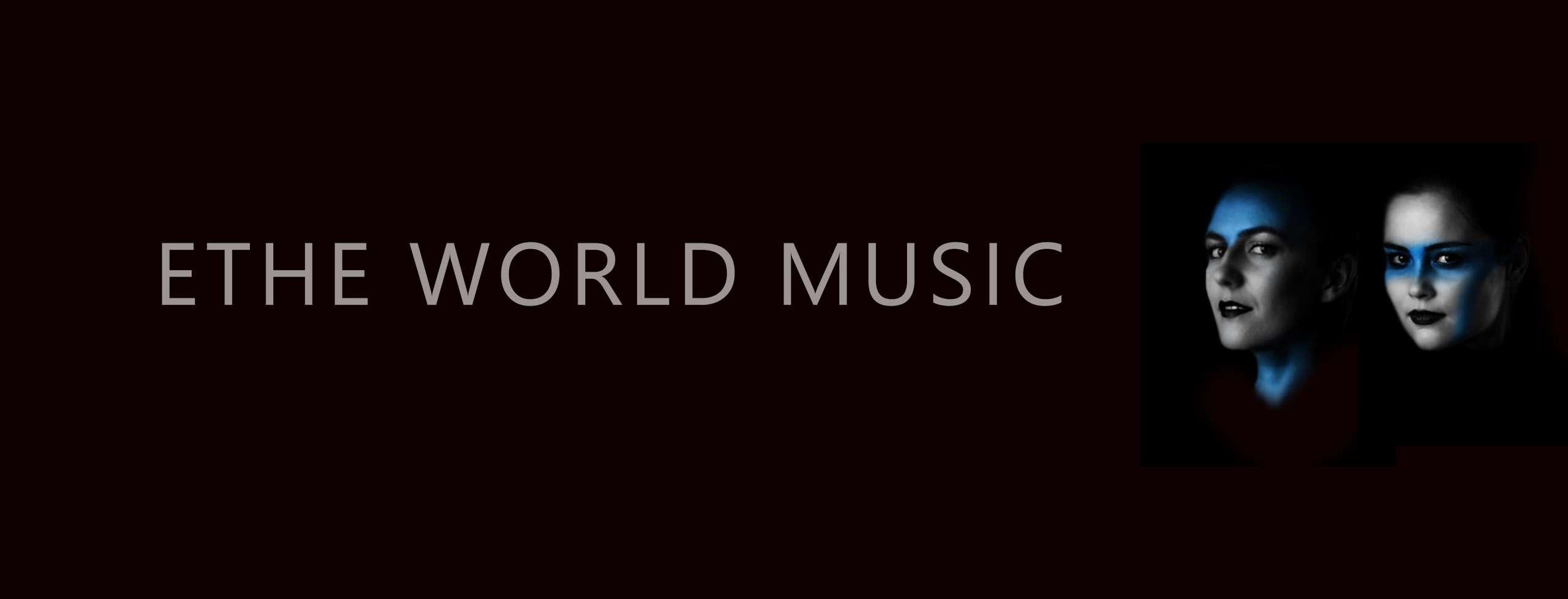 ETHE WORLD MUSIC