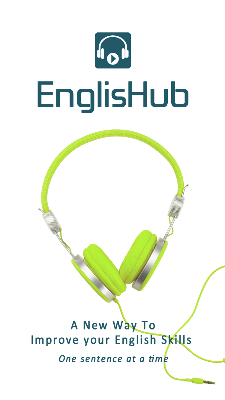 EnglisHub App is a new way to improve your English skills, one sentence at a time