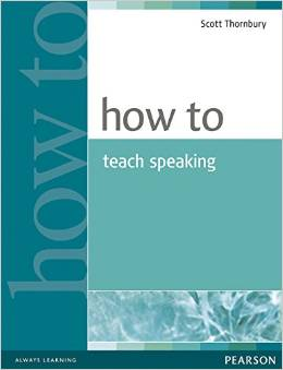 How to Teach for Speaking