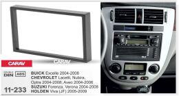 Переходная рамка для установки автомагнитолы CARAV 11-233: 2 DIN / 173 x 98 mm / CHEVROLET Lacetti, Nubira, Optra 2004-2008; Aveo 2004-2006 / SUZUKI Forenza, Verona 2004-2008 / BUICK Excelle 2004-2008 / HOLDEN Viva (JF) 2005-2009